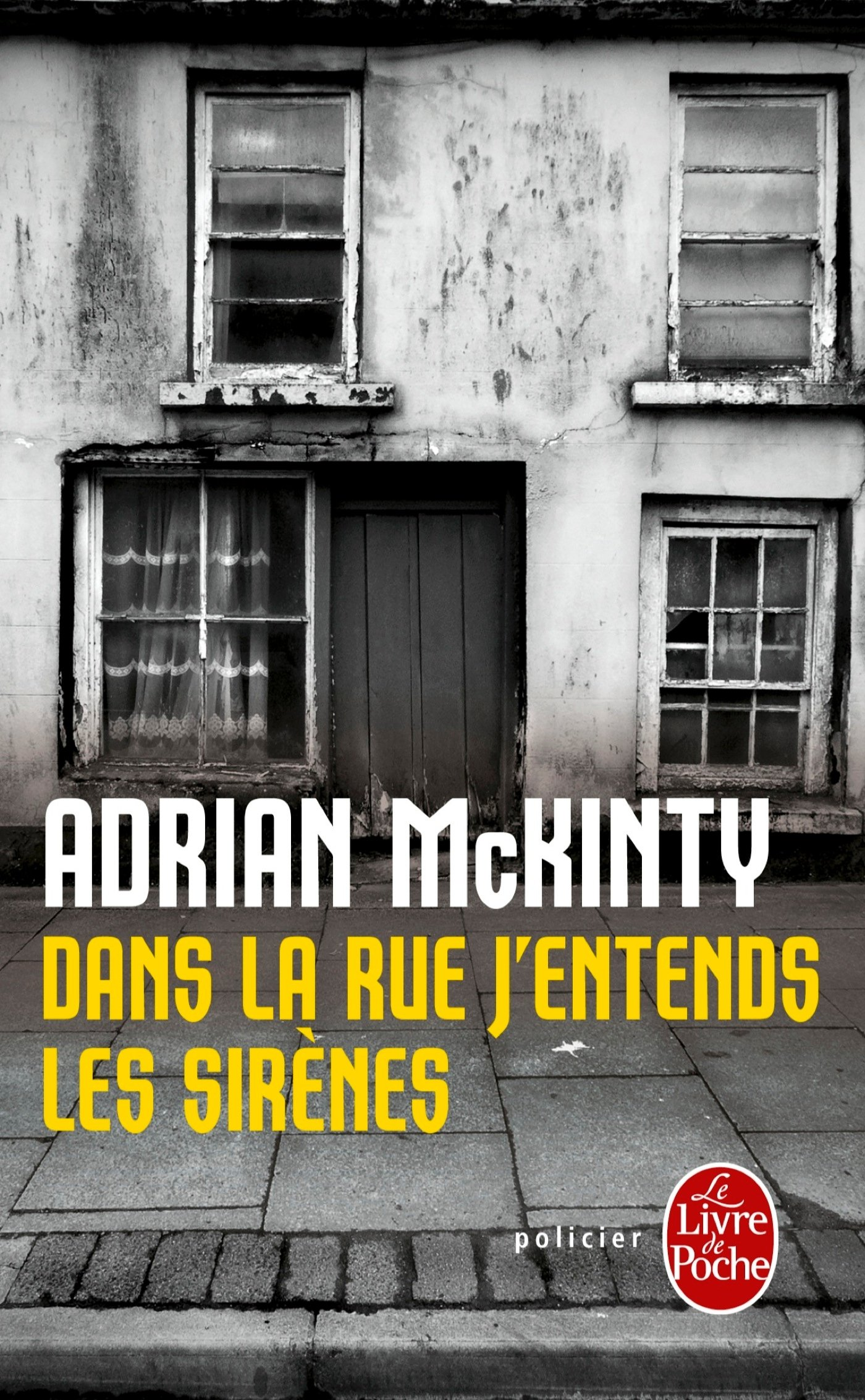dans la rue j entends les sir nes d adrian mckinty en poche eric moreau traducteur. Black Bedroom Furniture Sets. Home Design Ideas